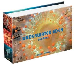 Underwater Eden: 365 Days