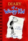 Book Cover Image. Title: Diary of a Wimpy Kid (Diary of a Wimpy Kid Series #1), Author: Jeff Kinney