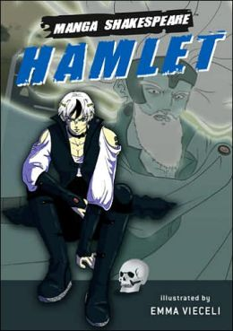 Hamlet: Prince of Denmark (Manga Shakespeare Series)