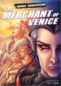 Manga Shakespeare: The Merchant of Venice