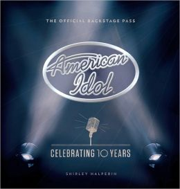 American Idol: Celebrating 10 Years