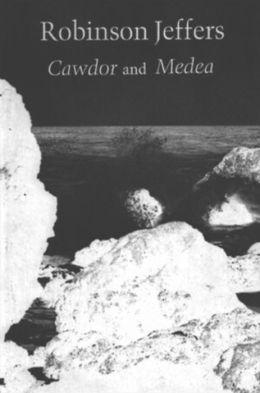 Cawdor/Medea: A Long Poem after Euripides
