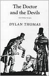 Doctor and the Devils: And Other Scripts