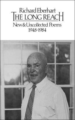 The Long Reach: New and Uncollected Poems, 1948-1984
