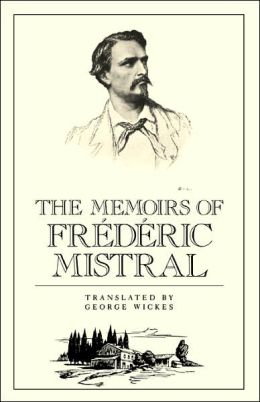 The Memoirs of Frederic Mistral