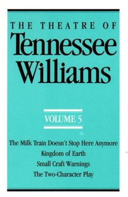 The Theatre Of Tennessee Williams Volume V