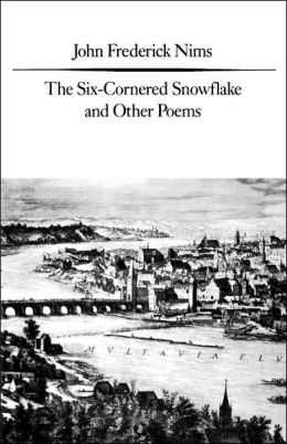 The Six-Cornered Snowflake and Other Poems
