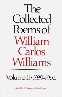 Collected Poems of William Carlos Williams, 1939-1962