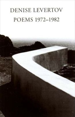 Poems of Denise Levertov, 1972-1982