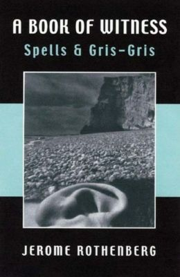 A Book of Witness: Spells and Gris-Gris