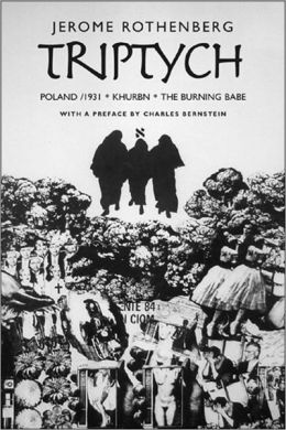 Triptych: Poland/1931, Khurbn, The Burning Babe