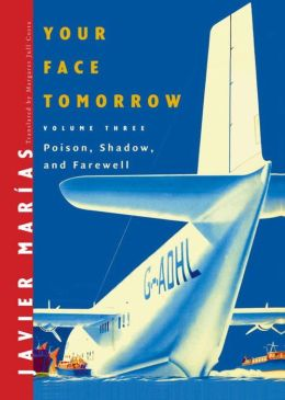 Your Face Tomorrow: Poison, Shadow, and Farewell (Your Face Tomorrow Series)
