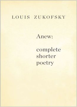 Anew: Complete Shorter Poetry
