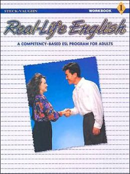 Steck-Vaughn Real-Life English: Student Workbook Low - Beg (Book 1)