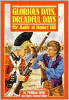 Glorious Days, Dreadful Days: The Battle of Bunker Hill