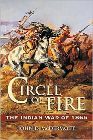 Circle of Fire: The Indian War of 1865