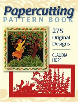 Papercutting Pattern Book: 275 Original Designs