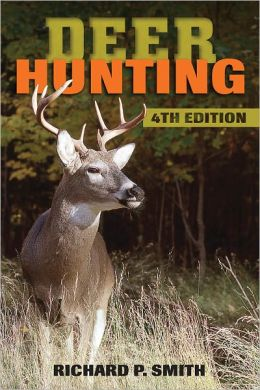 Deer Hunting: 4th Edition