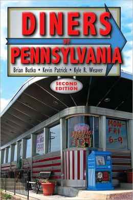 Diners of Pennsylvania: 2nd Edition