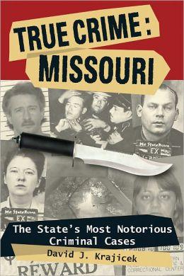True Crime: Missouri