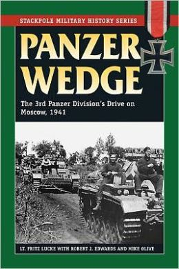 Panzer Wedge: Vol.1, The German 3rd Panzer Division and the Summer of Victory in the East