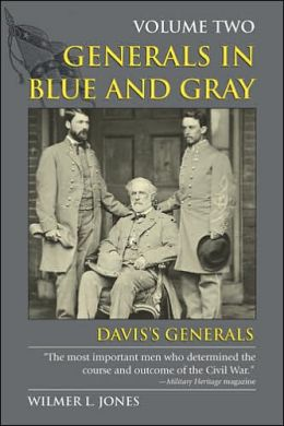 Generals in Blue and Gray: Vol.2, Davis's Generals