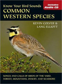 Know Your Bird Sounds Common Western Species