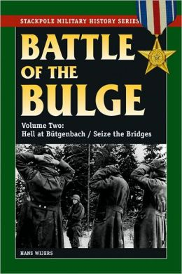Battle of the Bulge, The: Vol.2, Hell at Bütgenbach/Seize the Bridges