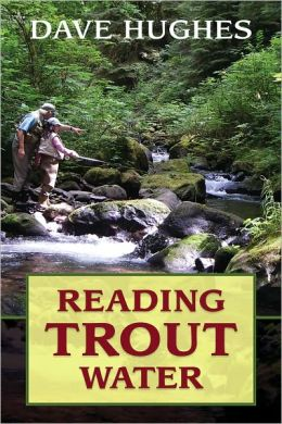Reading Trout Water: 2nd Edition