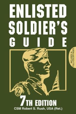 Enlisted Soldier's Guide 7th Edition