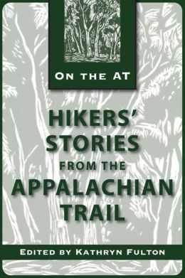 Hikers' Stories from the Appalachian Trail