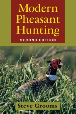 Modern Pheasant Hunting: 2nd Edition