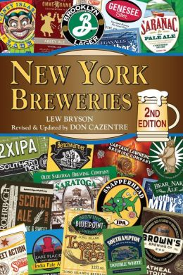 New York Breweries: 2nd Edition
