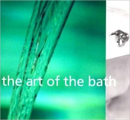 The Art of the Bath