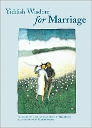 Yiddish Wisdom for Marriage