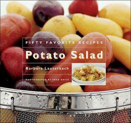 Potato Salad: Fifty Favorite Recipes