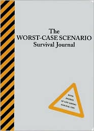 The Worst-Case Scenario Survival Journal