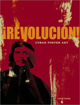 Revolucion!: Cuban Poster Art