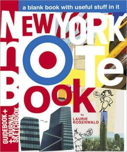 New York Notebook: A Blank Book with Useful Stuff in It
