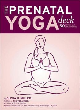 The Prenatal Yoga Deck: 50 Poses and Meditations