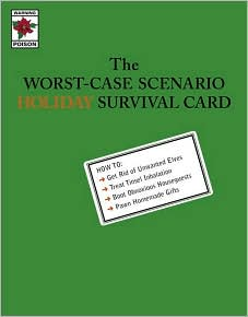 The Worst-Case Scenario Holiday Survival Cards: Unwanted Elves