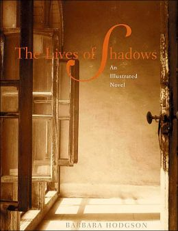 The Lives of Shadows: An Illustrated Novel