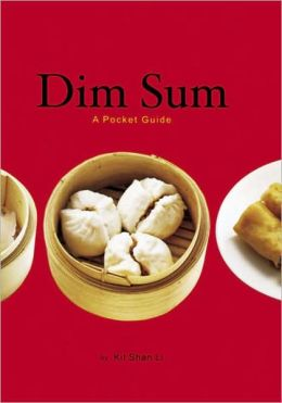 Dim Sum: A Pocket Guide