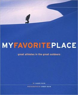 My Favorite Place: Great Athletes in the Great Outdoors