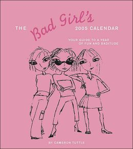 2005 Bad Girl's Engagement Calendar
