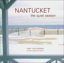 Nantucket: The Quite Season
