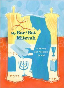 My Bar/Bat Mitzvah: A Memory and Keepsake Journal