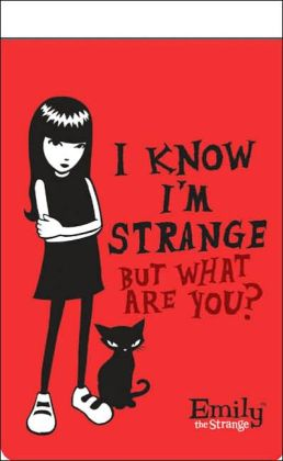 Emily Notepad: I Know I'm Strange: Emily the Strange