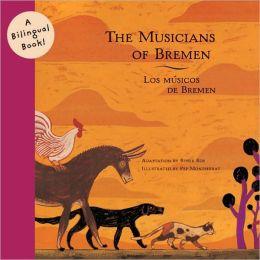 The Musicians of Bremen/Los Musicos De Bremen