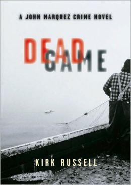 Dead Game: A John Marquez Crime Novel
